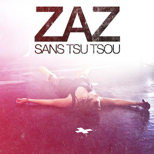 zaz альбом Sans Tsu-Tsou (Live)