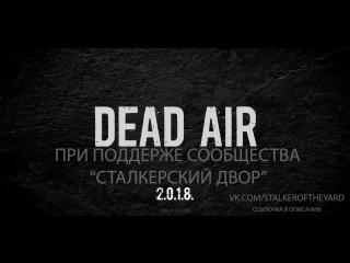 НОВЫЙ МОД- STALKER: DEAD AIR выживаем в зоне. # День 8