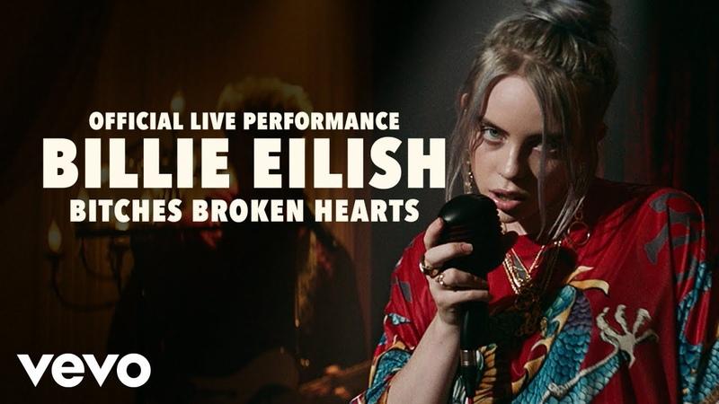 Billie Eilish - bitches broken hearts (Official Live Performance)   Vevo LIFT