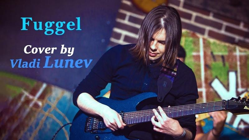 🔴 Fuggel - Etyde i A moll   cover by Vladi Lunev