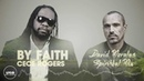 CeCe Rogers By Faith David Morales Spiritual Mix