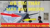 Surprise Found Mh370 Lastest NEWS - Kinh ho