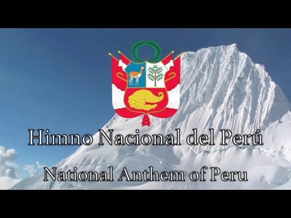 National Anthem Peru Himno Nacional del Perú