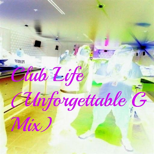 Nightmare альбом Club Life (Unforgettable G Mix)