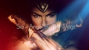 Angel By The Wings Sia Wonder Woman Official Soundtrack