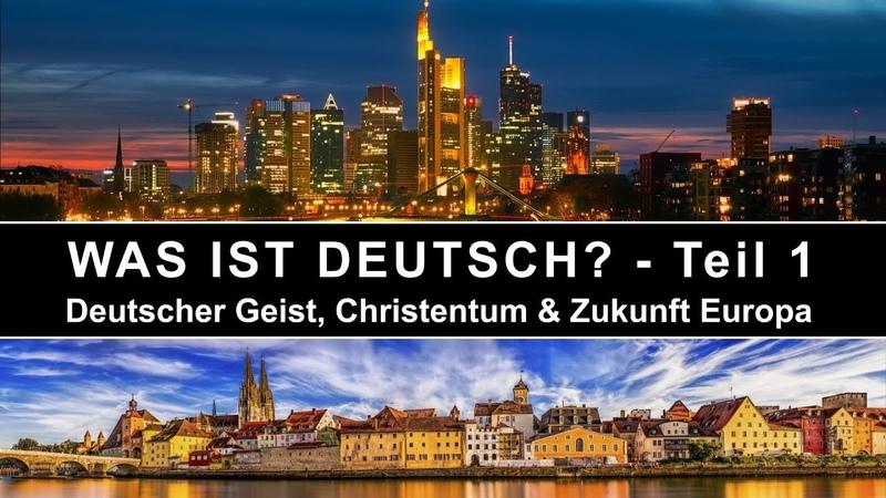 WAS IST DEUTSCH 1 DEUTSCHLAND EUROPA EU SPIRITUALITÄT ESOTERIK PATRIOTISMUS STATT NATIONALISMUS