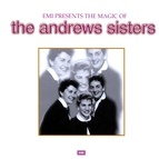 The Andrews Sisters альбом The Magic Of The Andrews Sisters
