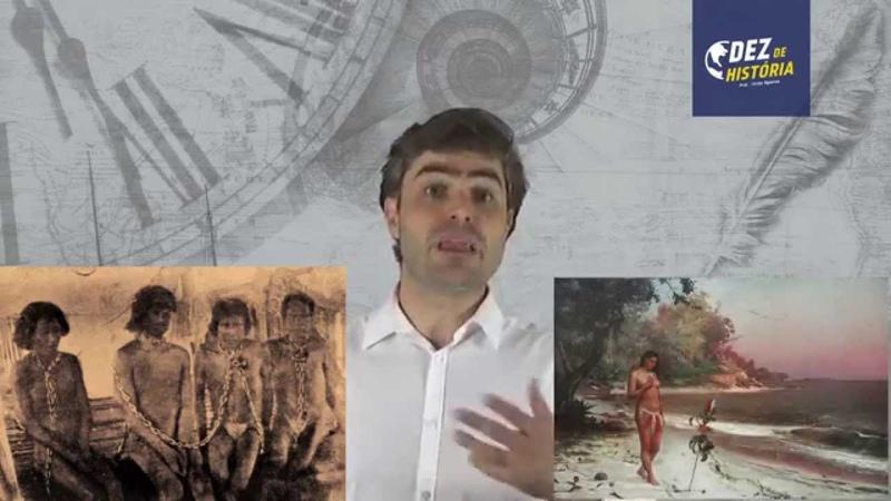 Brasil Colônia I- Primeiros contatos entre índios e europeus. Victor Rysovas. Canal Dez de História.