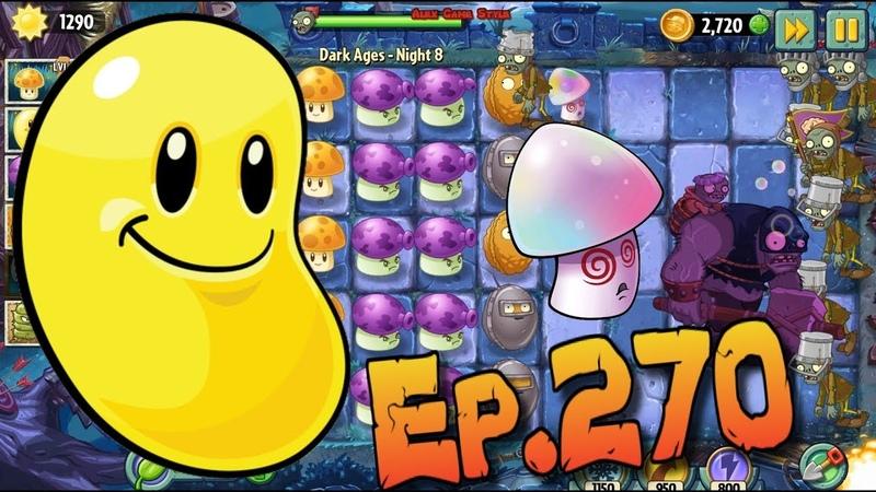 Plants vs. Zombies 2 || Sun Bean, Hypno-shroom and Fume-shroom - Dark Ages Night 8 (Ep.270)