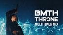 Bring Me The Horizon - Throne (Multitrack Mix)