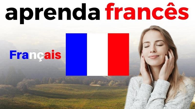 Aprenda Francês Dormindo 😀 Frases Básicas Em Francês 😀 Portugués Francês (3 Horas)