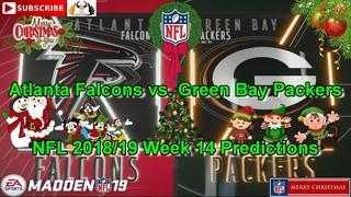 Atlanta Falcons vs. Green Bay Packers | NFL 2018-19 Week 14 | Predictions Madden NFL 19