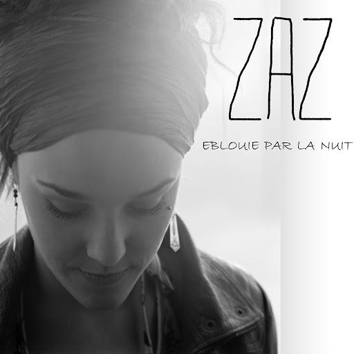 zaz альбом Eblouie par la nuit
