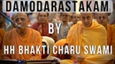 Damodarastakam by HH Bhakti Charu Swami with HH Radhanath Swami at ISKCON Noida