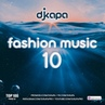 Dj kapa - Fashion Music 10