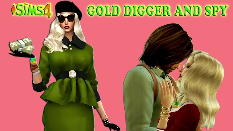 THE SIMS 4 GOLD DIGGER AND SPY Gold Digger Who Loved Me Part 2