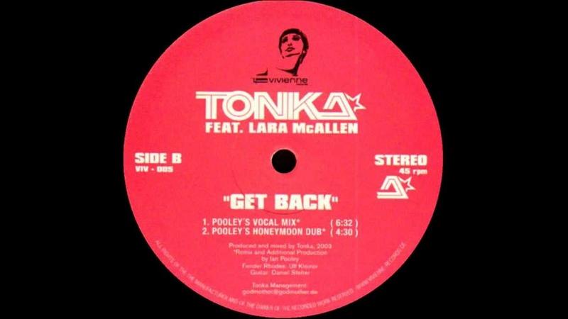 Dj Tonka - Get back (Pooley's honeymoon Dub)