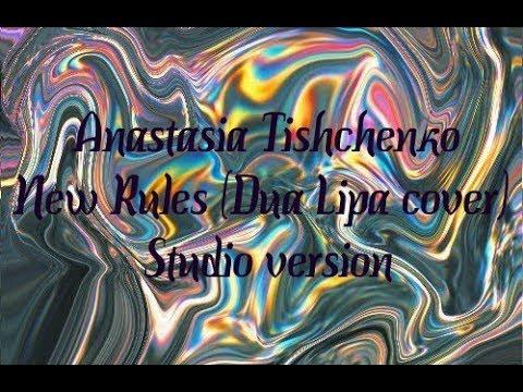 Anastasia Tishchenko - New Rules ( Dua Lipa cover ) studio version