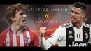 Atletico Madrid vs Juventus - Promo Motivazionale • 20/02/2019