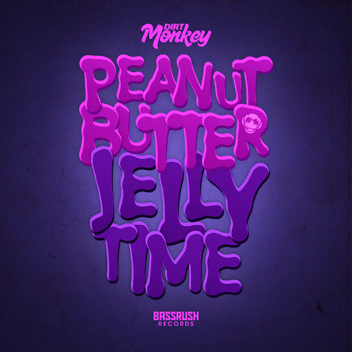 Dirt Monkey альбом Peanut Butter Jelly Time