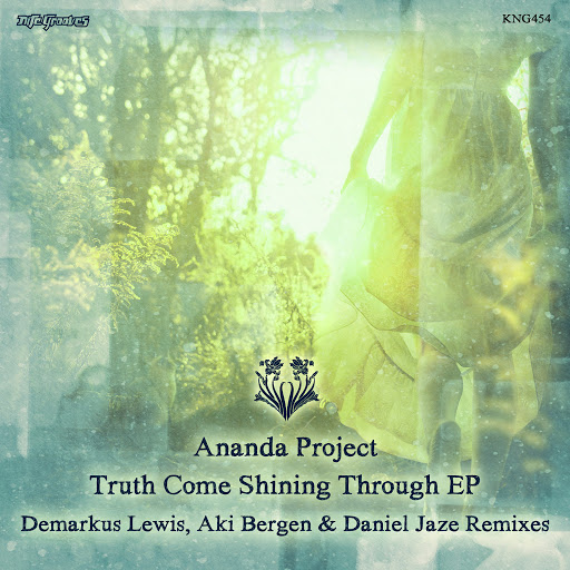 Ananda Project альбом Truth Comes Shining Through EP