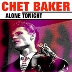 Chet Baker альбом Alone Tonight