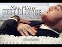 Mac Miller - Last Day Of My Life (Full Album) New 2018