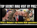 President Trump & Melania Surprise Troops in Iraq Combat Zone- Secret visit Leaves Media Speechless