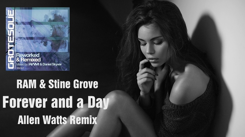 RAM Stine Grove - Forever and a Day (Allen Watts Remix) [Black Hole Recordings]