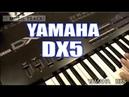 YAMAHA DX5 DemoReview [English Captions]