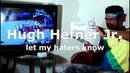 Hugh Hefner Jr. - Let My Haters Know (Official Video)