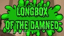 Longbox Bumper Contest Entries 2017 Longbox of the Damned