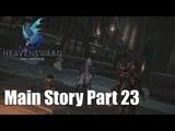 Unrest in Ishgard - FFXIV Heavensward 3.0 Main Questline (Part 23) ENGPS4