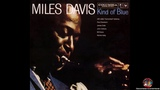 Miles Davis - Kind of Blue - Full Album (Remastered 96kHz.24-Bit. 1080p HD) HQ-FLAC Lossless