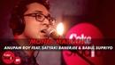 \Moner Manush\ - Anupam Roy Feat. Satyaki Banerjee Babul Supriyo - Coke Studio@MTV Season 4