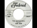 HANK MARR The Watusi Roll Federal 12468 1962