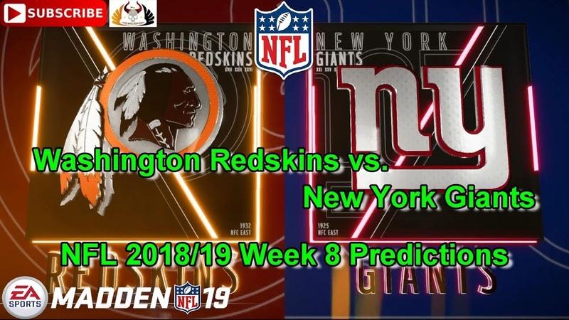 Washington Redskins vs. New York Giants | NFL 2018-19 Week 8 | Predictions Madden NFL 19