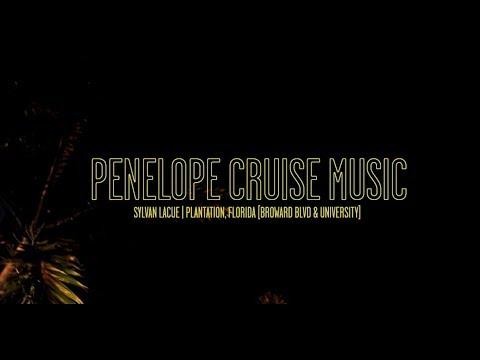 Sylvan LaCue - Penelope Cruise Music [Music Video]