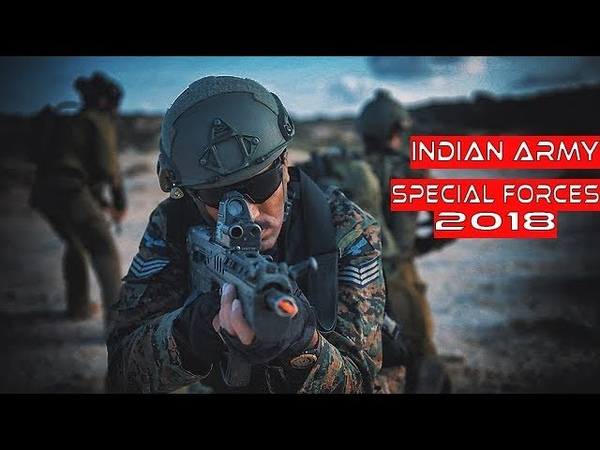 INDIAN ARMY SPECIAL FORCES 2018 - ll Offence is the Best form of Defence ll