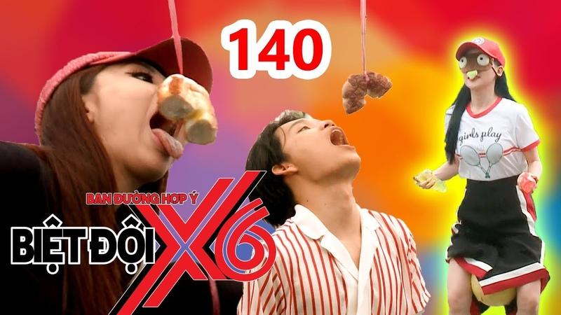 BIỆT ĐỘI X6 | BDX6 140 |Sĩ Thanh xắn quần kẹp banh - Miko vật vã cùng Quang Trung ăn bánh cột dây🤣