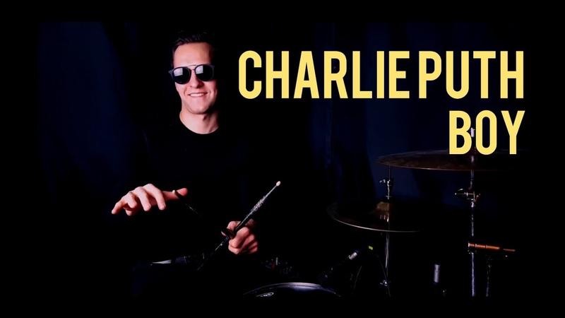 Charlie Puth - BOY   Drum cover by Ales Sobol   2019