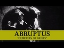ABRUPTUS Cemetery of Griefs OFFICIAL MUSIC VIDEO Old School Death Metal