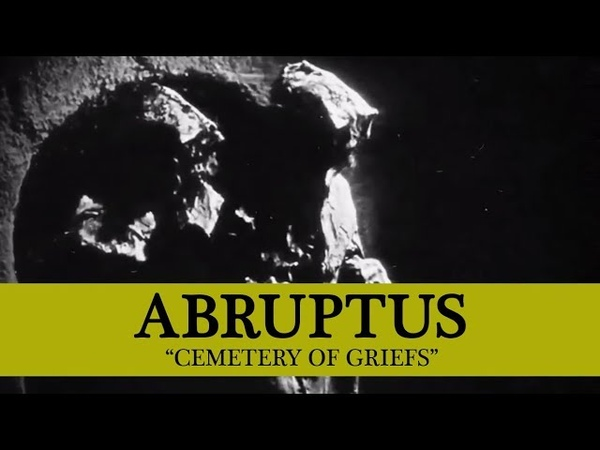 • ABRUPTUS - Cemetery of Griefs (OFFICIAL MUSIC VIDEO) Old School Death Metal