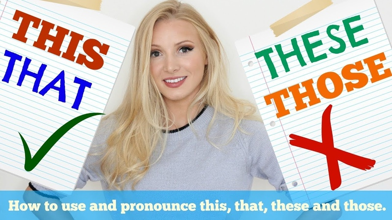 THIS THESE THAT THOSE | How to USE and PRONOUNCE in British English Spon