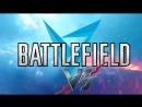 Необычная нарезка V — значит вендетта Battlefield V OPEN BETA 💀
