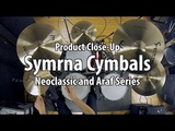 Modern Drummer Product Close-Up Symrna Neoclassic and Araf Series Cymbals (July 2018 Issue)