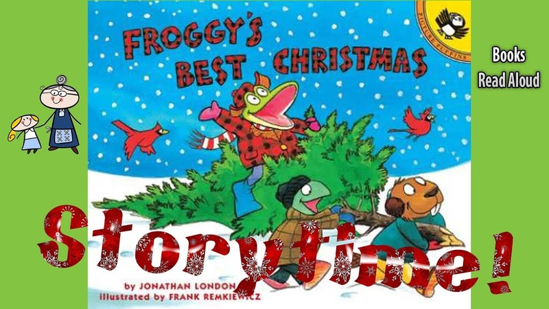 FROGGYS BEST CHRISTMAS Read Aloud ~ Christmas Stories ~ Bedtime Stories ~ Christmas Books for Kids