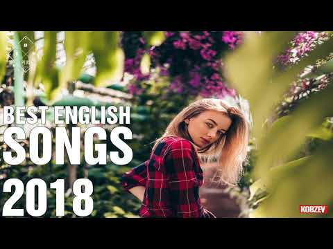 Top Best Hits 2018 - Best English Songs of 2018 - New Acoustic Mix Of Popular SONG Music HITS 2018