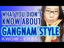 Whats Gangnam Style Whos Psy Wheres Gangnam KWOW 65