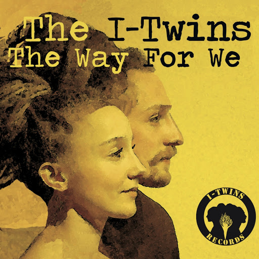 The Twins альбом The Way for We
